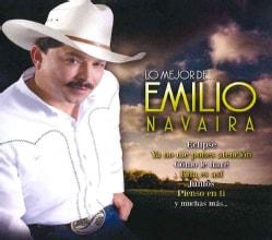 Emilio Navaira - Lo Mejor De Emilio Navaira