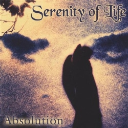 SERENITY OF LIFE - ABSOLUTION
