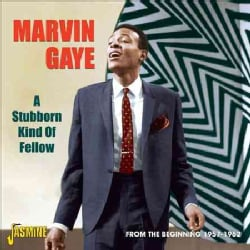 Marvin Gaye - A Stubborn Kind of Fellow: From the Beginnning: 1957-1962