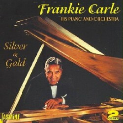 Frankie Carle - Silver & Gold