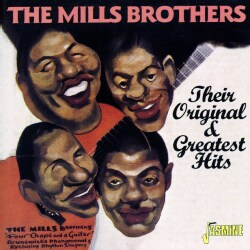 Mills Brothers - Their Original & Greatest Hits