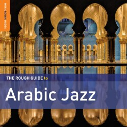Various - Rough Guide to Arabic Jazz