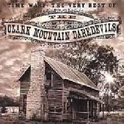 Ozark Mountain Daredevils - Time Warp-The Very Best of