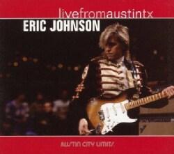 Eric Johnson - Eric Johnson: Live From Austin, Texas