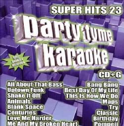 Party Tyme Karaoke - Party Tyme Karaoke: Super Hits 23