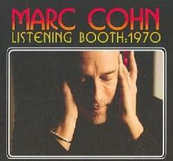Marc Cohn - Listening Booth: 1970
