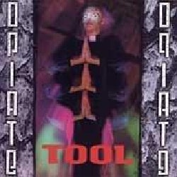 Tool - Opiate (Parental Advisory)