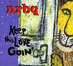 NRBQ - Keep This Love Goin'