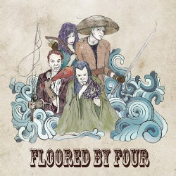 Floored By Four - Floored by Four