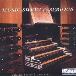 William Porter - Music Sweet & Serious
