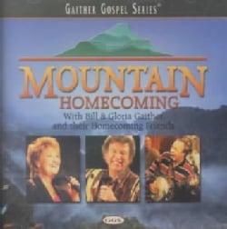 Bill & Gloria Gaither - Mountain Homecoming