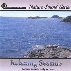Various - Nature Sound Series: Relaxing Seaside (Nature Sounds Only Version)