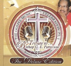 Bishop G.E. Patterson - The Gospel Music Celebration Pt 1: Tribute To Bishop G.E. Patterson