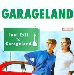 Garageland - Last Exit To Garageland