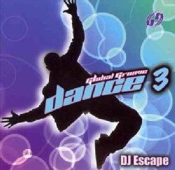 DJ Escape - Global Groove Dance 3