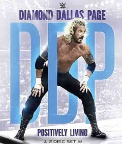 WWE: Diamond Dallas Page: Positively Living! (Blu-ray Disc)
