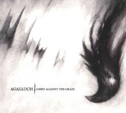 Agalloch - Ashes Against The Grain