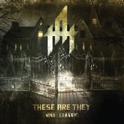 These Are They - Who Linger