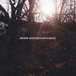 Junior Vasquez - Earth Music