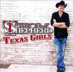 Thom Shepherd - Texas Girls