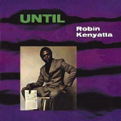 Robin Kenyatta - Until