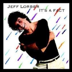 Jeff Lorber - It's A Fact