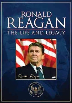 Ronald Reagan: The Life and Legacy (DVD)