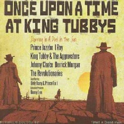 Various - Once Upon a Time At King Tubby's