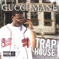 Gucci Mane - Trap House (Parental Advisory)