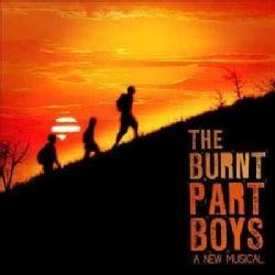 Burnt Part Boys - Original Cast Album