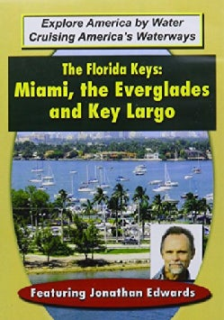 Explore America by Water: The Florida Keys: Miami, the Everglades and Key Largo (DVD)