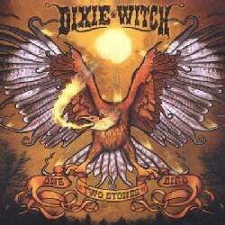 Dixie Witch - One Bird Two Stones