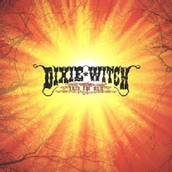 Dixie Witch - Into the Sun