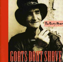 Goats Don't Shave - Rusty Razor