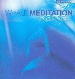 Kamal - Whale Meditation