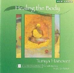 Turiya Hanover - Healing the Body