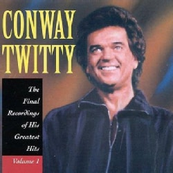 Conway Twitty - Final Greatest Hits Volume1