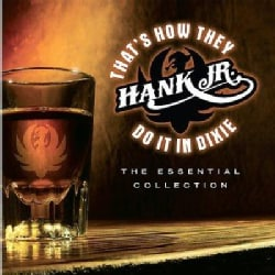 Hank Jr. Williams - That's How They Do it in Dixie:Essential Collection