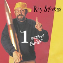 Ray Stevens - #1 With A Bullet