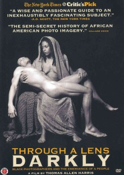 Through a Lens Darkly: Black Photographers and the Emergence of a People (DVD)