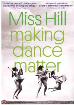 Miss Hill: Making Dance Matter (DVD)