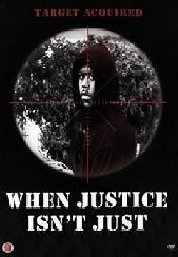 When Justice Isn't Just (DVD)