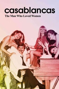 Casablancas: The Man Who Loved Women (DVD)