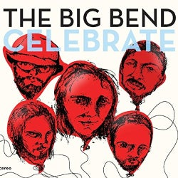 Chet & The Big Bend Vincent - Celebrate