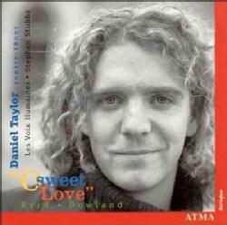 Daniel Taylor - Sweet Love-Byrd/Dowland