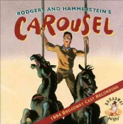 Original Broadway Cast - Carousel 1994 Broadway Cast