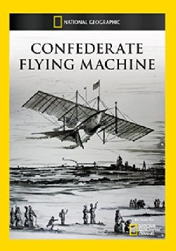 Confederate Flying Machine (DVD)