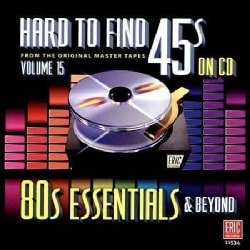 VARIOUS ARTIST - HARD TO FIND 45S ON CD 15 - 80'S ESSENTIALS