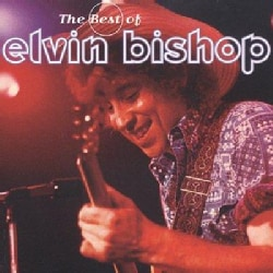 Elvin Bishop - Best of Elvin Bishop