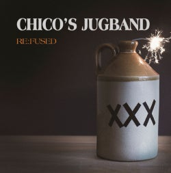 Chico's Jugband - Re:fused